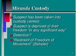 miranda custody