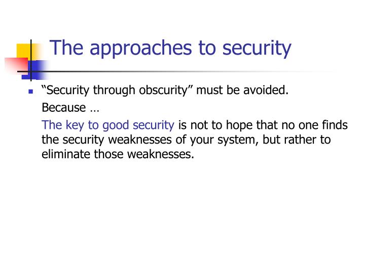 The approaches to security