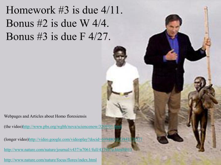 Homework #3 is due 4/11.