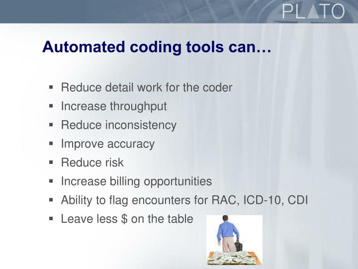 Automated coding tools can…