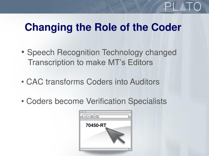 Changing the Role of the Coder