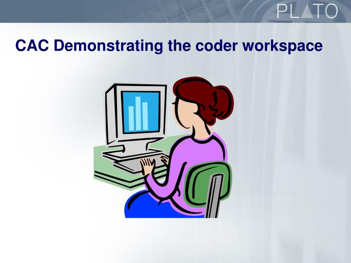 CAC Demonstrating the coder workspace