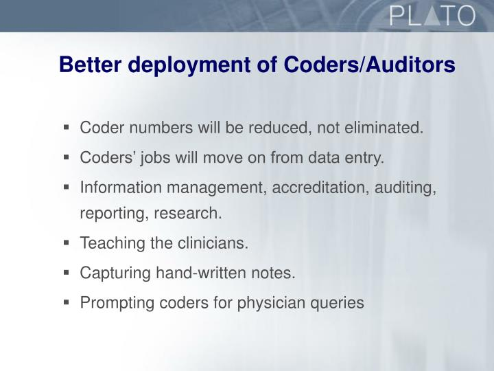 Better deployment of Coders/Auditors