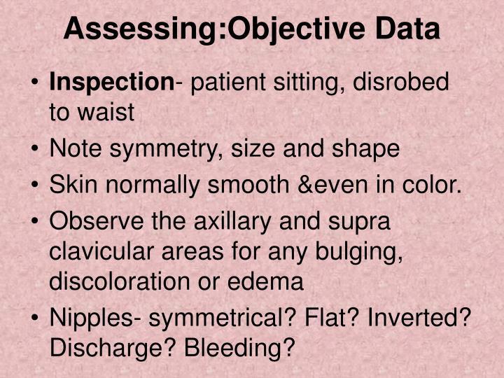 Assessing:Objective Data
