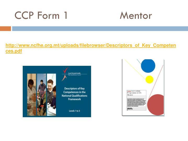 CCP Form 1                Mentor