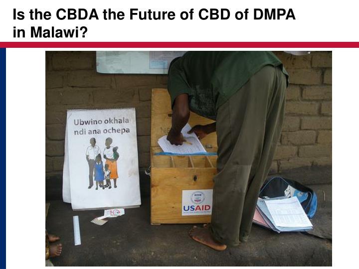 Is the CBDA the Future of CBD of DMPA