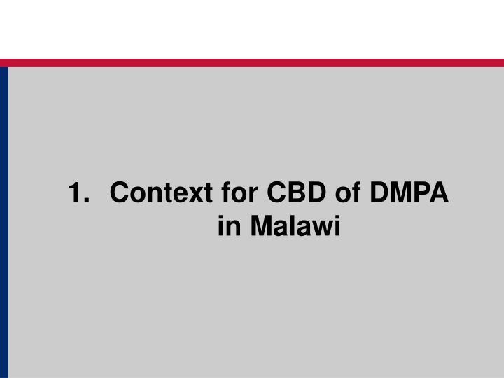 Context for CBD of DMPA