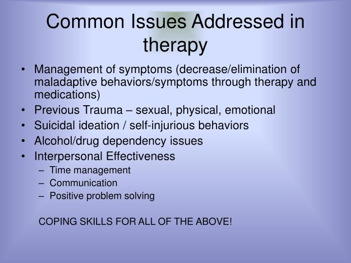 Common Issues Addressed in therapy