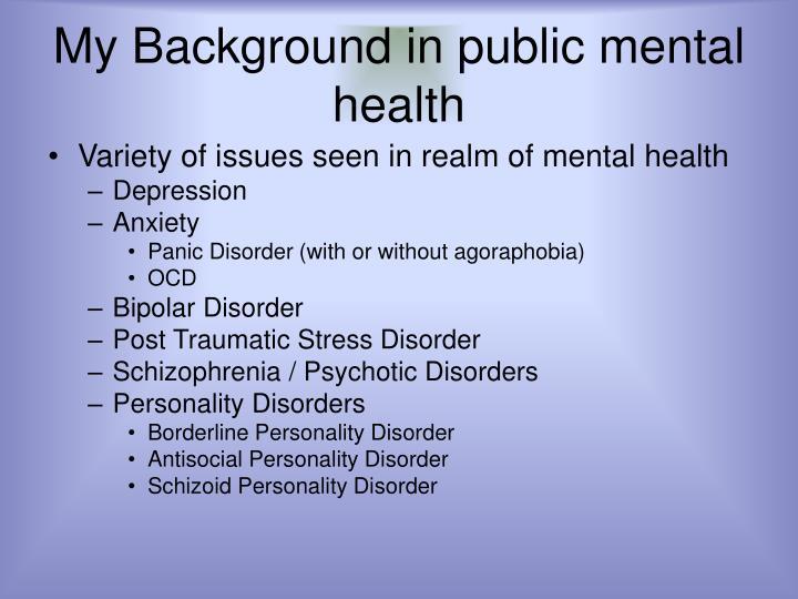 My background in public mental health