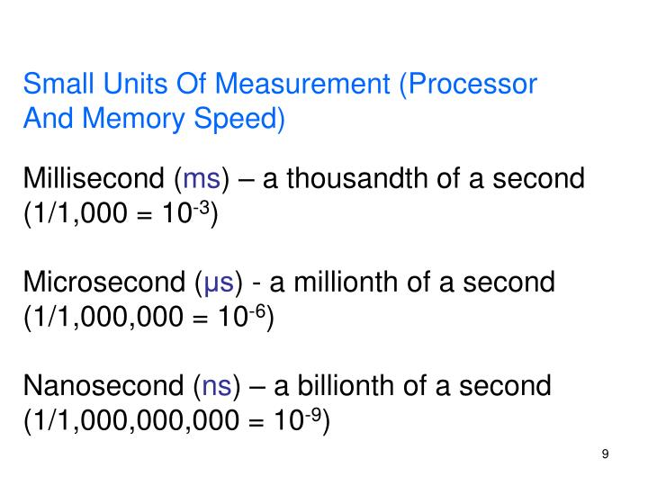 Small Units Of Measurement (Processor And Memory Speed)