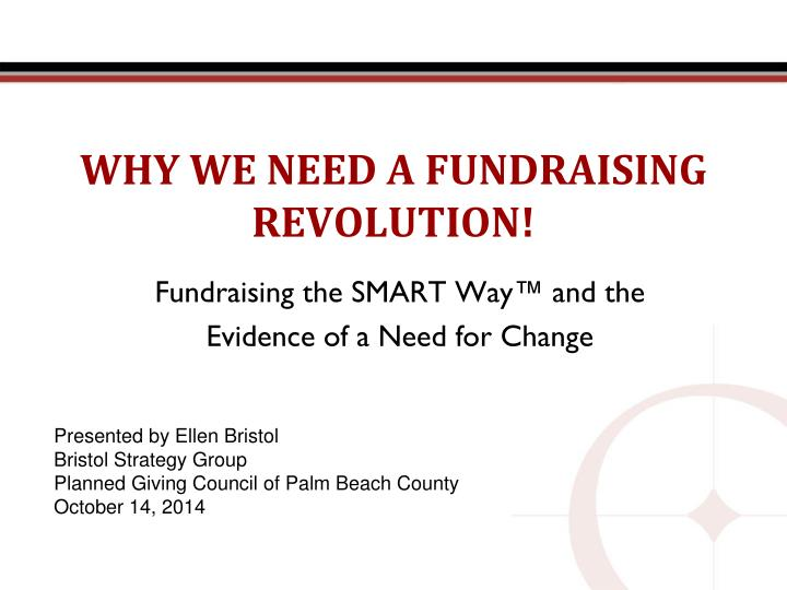 why we need a fundraising revolution