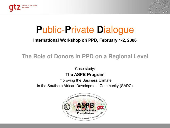 the role of donors in ppd on a regional level