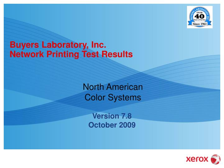 buyers laboratory inc network printing test results n.