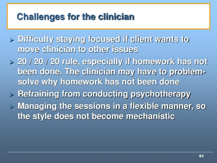 Challenges for the clinician