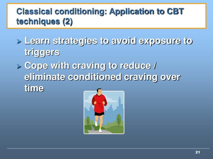Classical conditioning: Application to CBT techniques (2)