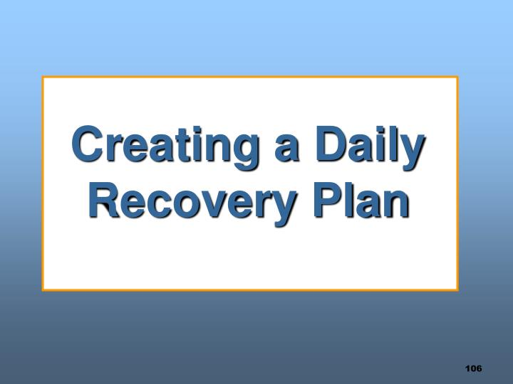 Creating a Daily Recovery Plan