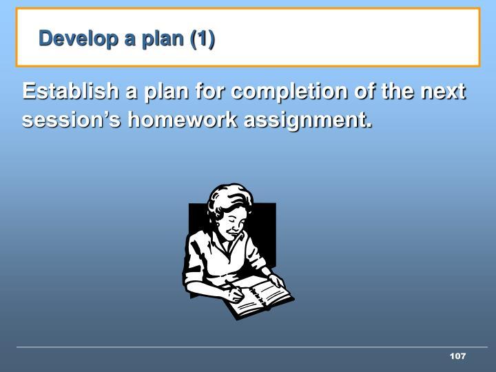 Develop a plan (1)