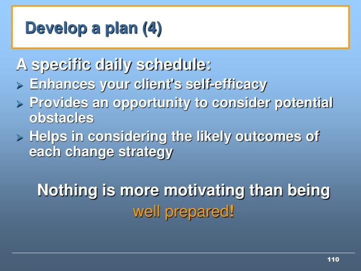 Develop a plan (4)