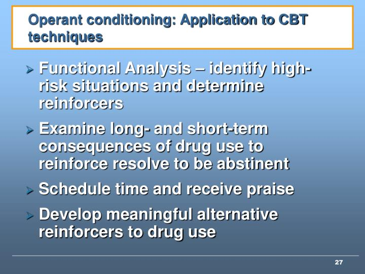Operant conditioning: Application to CBT techniques