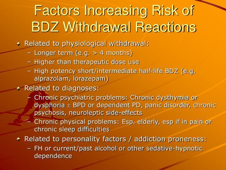 Factors Increasing Risk of BDZ Withdrawal Reactions