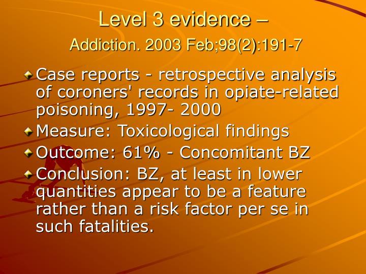 Level 3 evidence –
