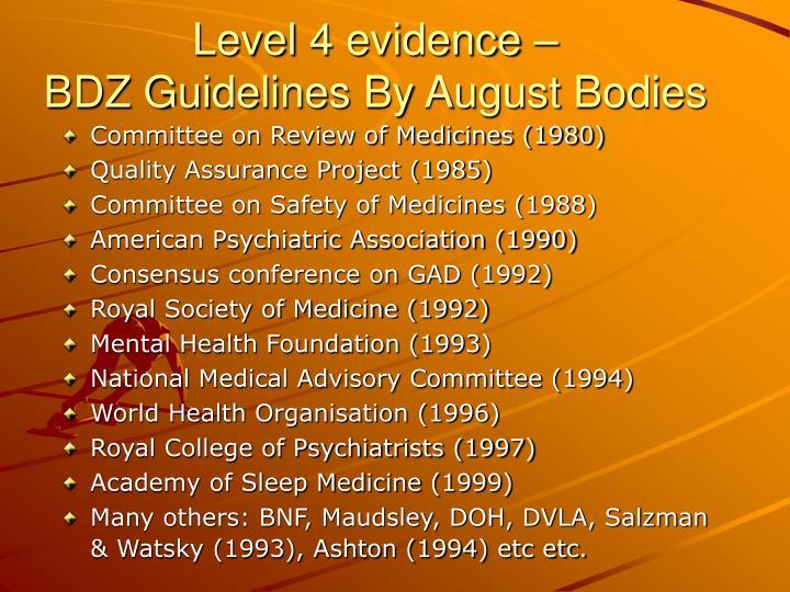 Level 4 evidence –