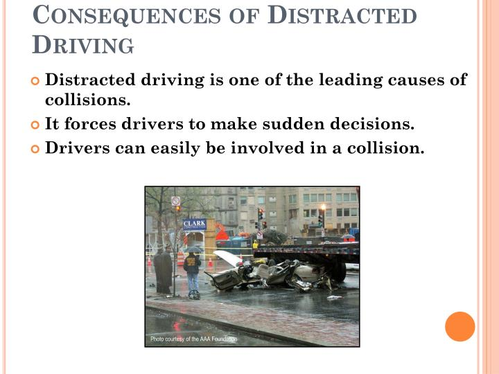 Consequences of Distracted Driving