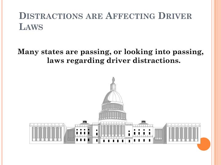 Distractions are Affecting Driver Laws
