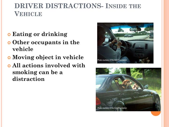DRIVER DISTRACTIONS- Inside the Vehicle