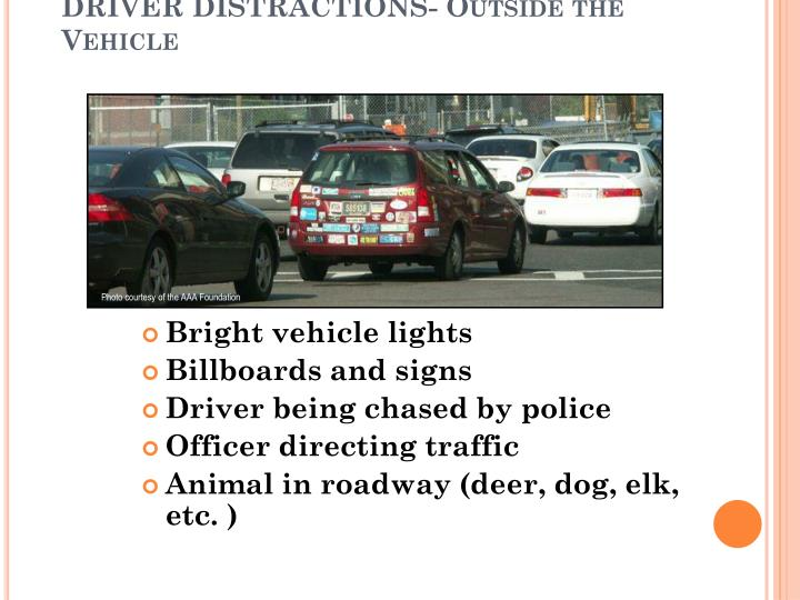 DRIVER DISTRACTIONS- Outside the Vehicle
