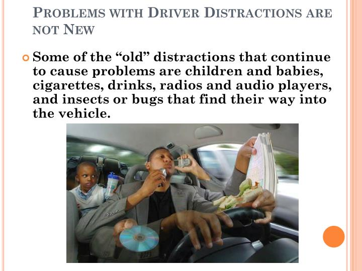 Problems with Driver Distractions are not New