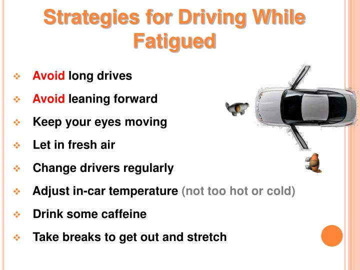 Strategies for Driving While Fatigued