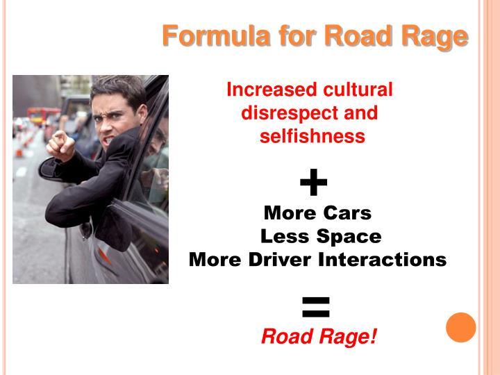Formula for Road Rage