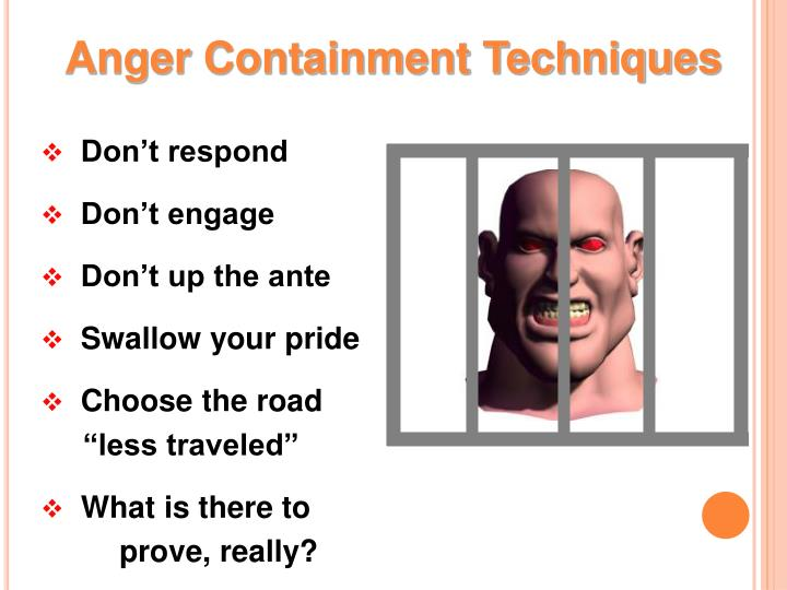 Anger Containment Techniques