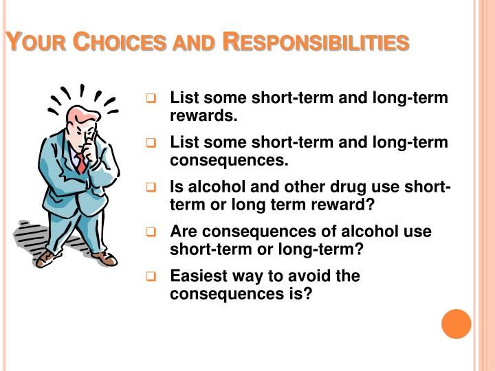 Your Choices and Responsibilities