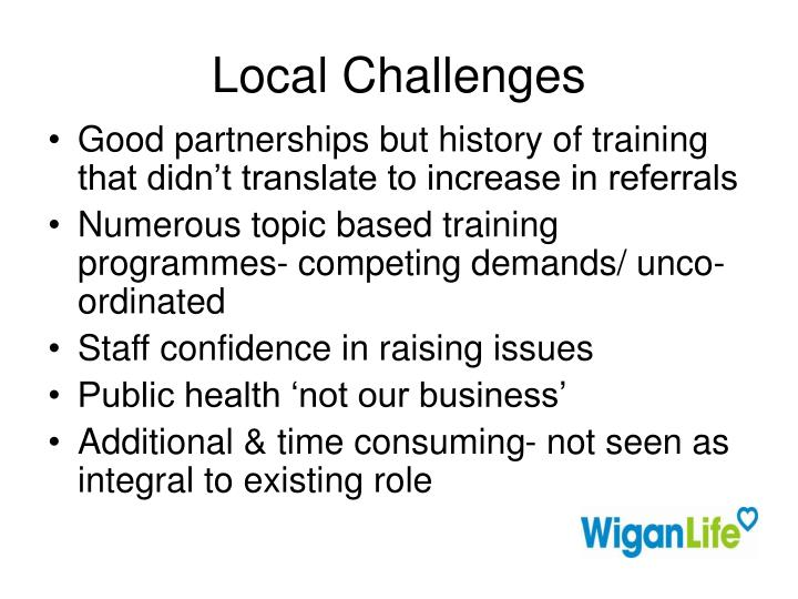 Local challenges