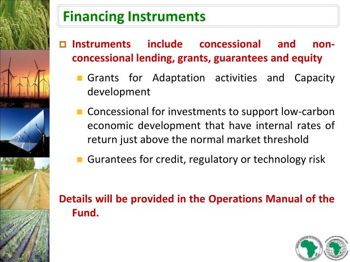 Instruments include concessional and non-concessional lending, grants, guarantees and equity