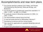 accomplishments and near term plans