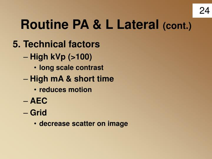 Routine PA & L Lateral