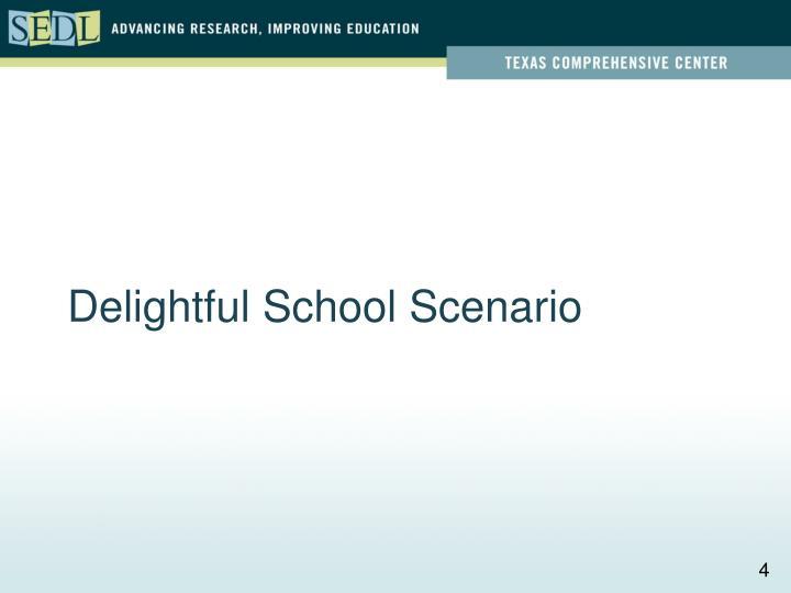 Delightful School Scenario