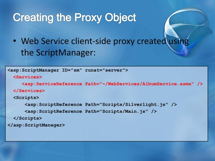 Creating the Proxy Object