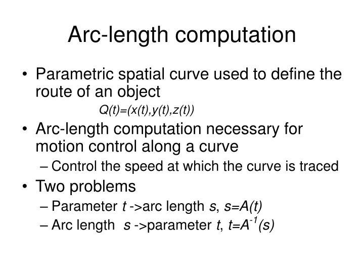 Arc length computation