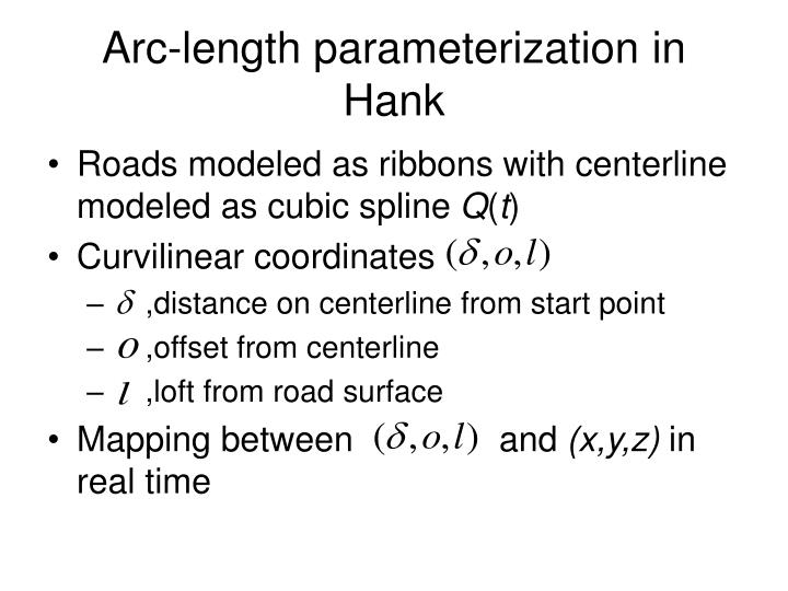 Arc-length parameterization in Hank