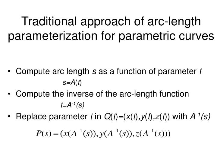 Traditional approach of arc-length parameterization for parametric curves