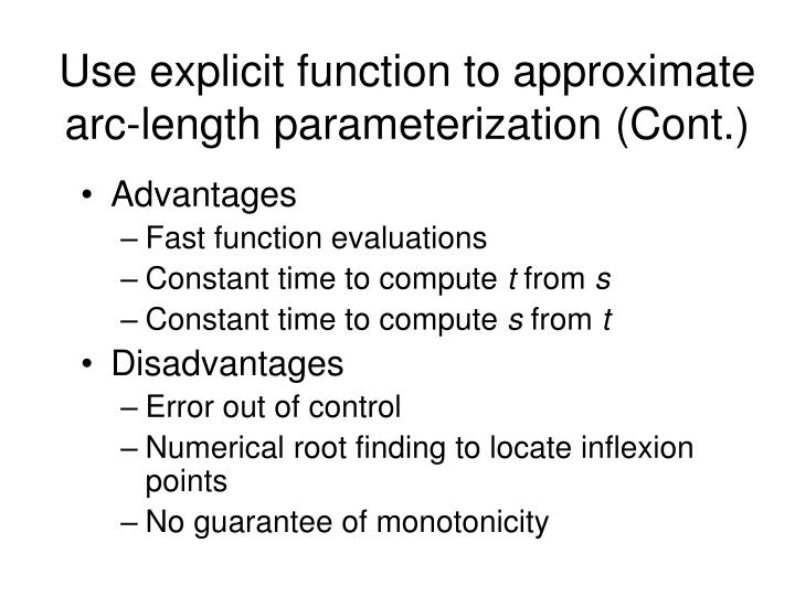 Use explicit function to approximate arc-length parameterization (Cont.)