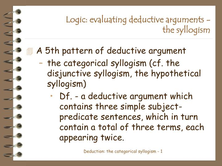 which one of the following hypothetical syllogisms is invalid A syllogism, therefore, presents the following mixed syllogisms are of three kinds—hypothetical this syllogism is invalid because its conclusion.