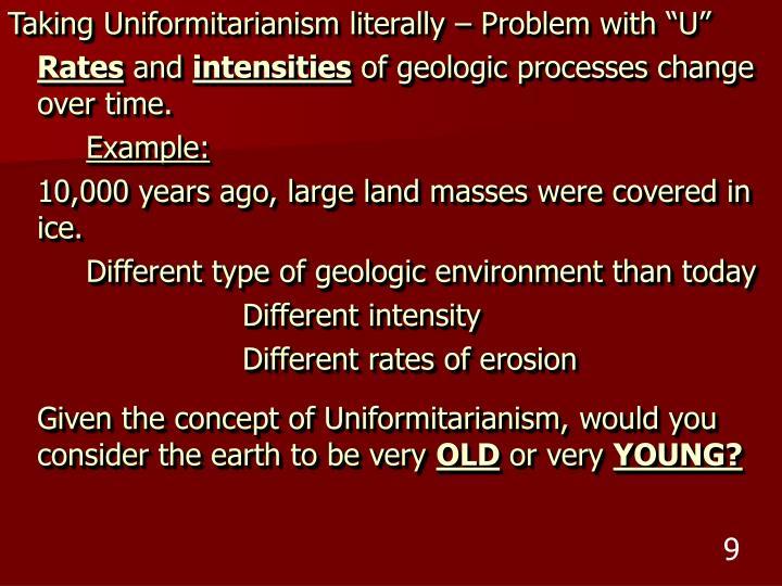 "Taking Uniformitarianism literally – Problem with ""U"""