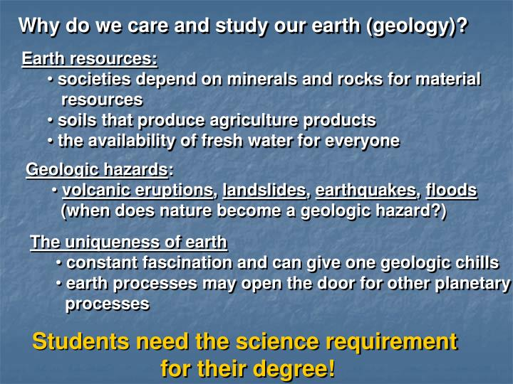 Why do we care and study our earth (geology)?