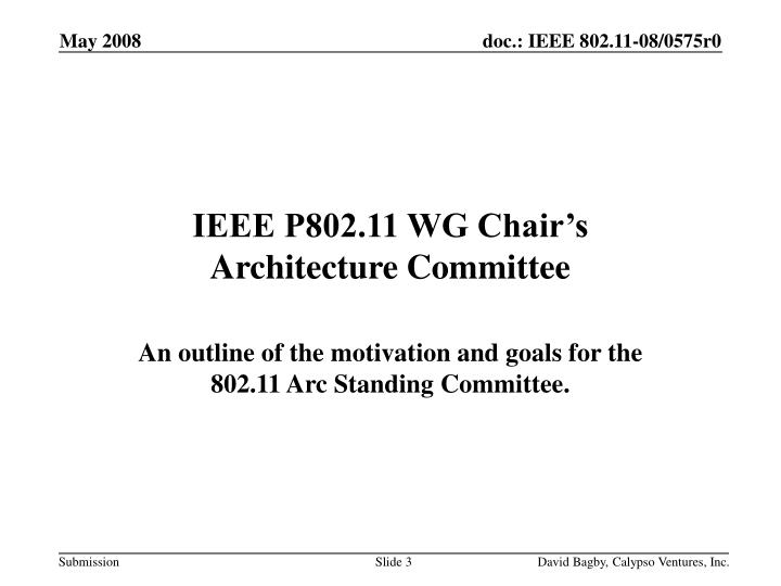Ieee p802 11 wg chair s architecture committee