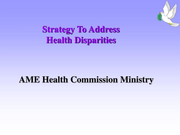 Strategy to address health disparities